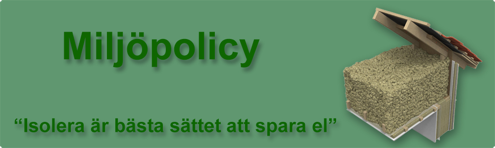 Miljöpolicy lösullsisolering